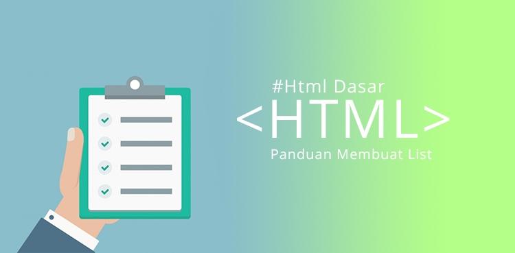 Panduan Membuat Daftar List dengan HTML